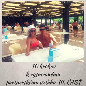 10 krokov k vysnívanému partnerskému VZŤAHU III.